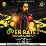 Deejay Rizzla-OverRate 1 (Reggae Caution)