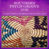 Southern Psych Groove XVIII