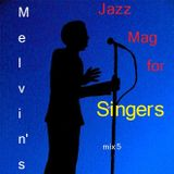 Melvin's Jazz Mag for S(w)ingers ~ 26th March '17