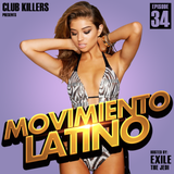 Movimiento Latino #34 - DJ Willie (Reggaeton Party Mix)