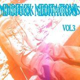Ofer Tisser - Mindfuck Meditations Vol 3