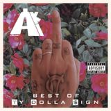 BEST OF TY DOLLA $IGN / DJ AKI