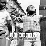 OF ROOTS