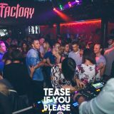 Tease If You Please @ The Factory 15/10/16