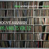 Groove Assassin Vinyl Vaults Vol 12 ( 90's and Beyond Underground House Vibes )
