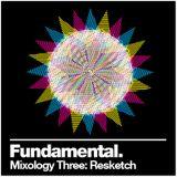 Fundamental Mixology Three: Resketch