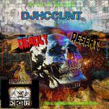 """DJHCCUNT """" DGRadio - DEADLY DESERT! Podcast!"""