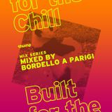 Built For The Chill Vol.33 - Bordello A Parigi