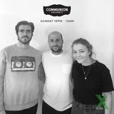 Communion Presents on Radio X (20th May)