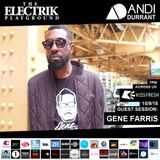 Electrik Playground 15/9/18 inc. Gene Farris Guest Session