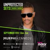 UNPROTECTED SETS RADIO SHOW (Energy 103.7 FM) feat. MURPHI KENNEDY: Angels & Demons - Part One