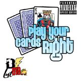 PLAY YOUR CARDS RIGHT