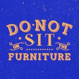 SURREAL FLIGHT - Do Not Sit On The Furniture / 002