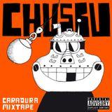 CHUSBU - CaraDura Mixtape by DJ Chusbu