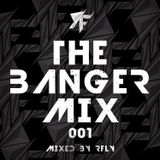 The Banger Mix 001