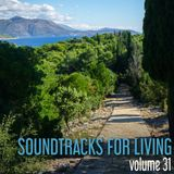 Soundtracks for Living - Volume 31