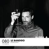 Alinea A #080 Le Bandido