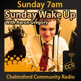 CCR Wakeup - @CCRWakeup - Aaron Gregory - 31/08/14 - Chelmsford Community Radio
