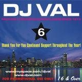 DJ VAL 6 (Circa 2007)