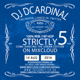 Strictly Come Dancing The Urban Edition Vol.5 2016 - A DJ DCardinal Mix Compilation