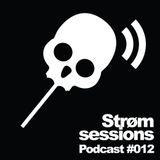 #012 [part 1] - Strom Sessions podcast ft Jaramillo & Bastien @ XT3 Techno radio