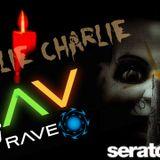 Charlie Charlie Dj RAVE