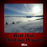 Red Hot Chilling Pepper - Mix
