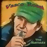 Vasco Rossi - The Ballads