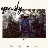 Open Sky #77 | Jimi Tenor, Jaye P. Morgan, N'Draman-Blintch, Faze Action, Linkwood...