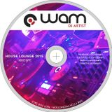 DJ WAM - House Lounge Summer Mixtape 2015