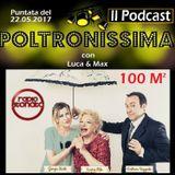 Poltronissima - 22.05.2017 - Ospiti: Sandra MILO, Giorgia WURTH e Emiliano REGGENTE