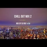 Chill Out Mix 2