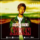 Axcell Radio Episode 055 - DJ AKKAN