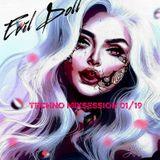 Evil Doll - Techno Mixsession 01/19