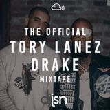 THE OFFICIAL TORY LANEZ & DRAKE MIXTAPE
