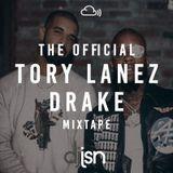 THE OFFICIAL TORY LANEZ & DRAKE MIXTAPE