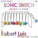 Robert Luis Sonic Switch August 11th @ Green Door Store - 5 Hour DJ Set