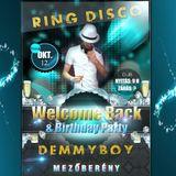 Demmyboy - Birthday Party Set @ Ring Disco - Mezőberény /PART1/ (2012.10.12.)