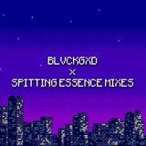 BlvckGxd x Spitting Essence Mixes
