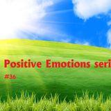 Dr.Gri - Positive Emotions #36