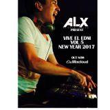 VIVE EL EDM VOL 5 ALX DJ