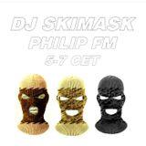 Philip FM #11 w/ DJ Skimask