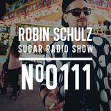 Robin Schulz | Sugar Radio 111