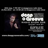 BÜLENT BILLIE DEE - GUEST SESSION @ DEEP GROOVE RADIO & 54 HOUSE FM &Play Fm GERMANY /MAI.2013