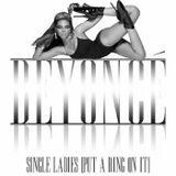 """""""Single Ladies"""" (McGowan Neutron Dance Mashup) - Beyoncé Vs Pointer Sisters"""