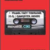 Frank (FACT) Fishbone - Gangster House (Live@UNIT Club Biel)
