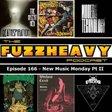 FuzzHeavy Podcast - Episode 166 - New Music Monday Pt II (2019-01-03)