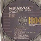 Kerri Chandler - Downtown 161 Mix 2006