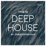 This Is Deep House #001