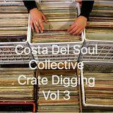 Costa Del Soul Collective Crate Digging Vol 3